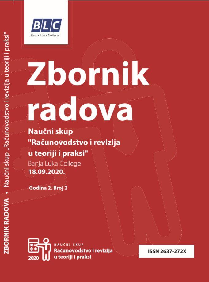 """Zbornik radova """"Računovodstvo i revizija u teoriji i praksi"""" Banja Luka College 18.09.2020."""